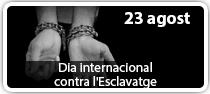 Dia internacional contra l\'esclavatge