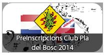 Preinscripcions Club Pla del Bosc 2014
