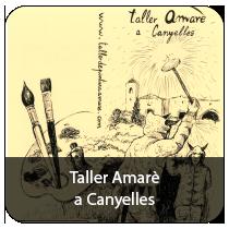 Taller Amarè a Canyelles