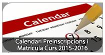 Calendari de preinscripcions i matrícula